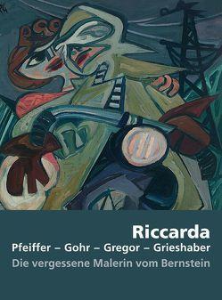 Riccarda. Pfeiffer – Gohr – Gregor – Grieshaber von Gottschlich,  Ralf, Kiess,  Emil, Pohler,  Rainer, Rüth,  Bernhard