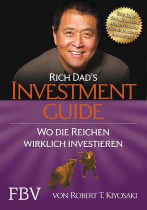 Rich Dad's Investmentguide von Kiyosaki,  Robert T.