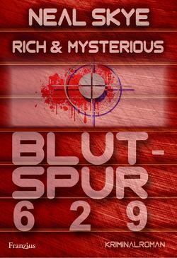 Rich & Mysterious von Skye,  Neal
