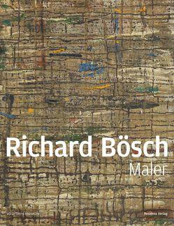 Richard Bösch von Pfanner,  Ute, Rudigier,  Andreas, Vorarlberg Museum