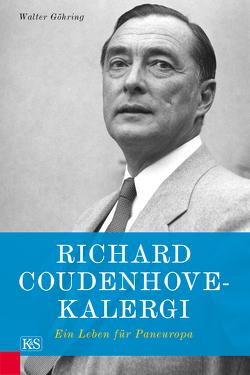 Richard Coudenhove-Kalergi von Göhring,  Walter
