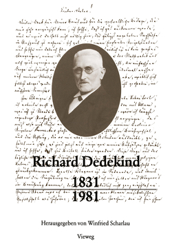 Richard Dedekind 1831–1981 von Scharlau,  Winfried