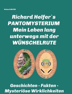 RICHARD HELFER´S PANTOMYSTERIUM von HELFER,  Richard