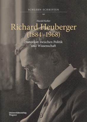 Richard Heuberger (1884–1968) von Kofler,  Harald