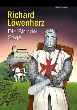 Richard Löwenherz von Schuppler,  Rudolf