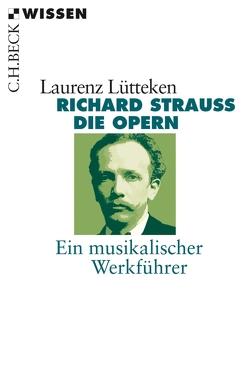 Richard Strauss von Lütteken,  Laurenz