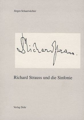 Richard Strauss und die Sinfonie von Schaarwächter,  Jürgen