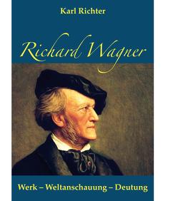 Richard Wagner von Richter,  Karl