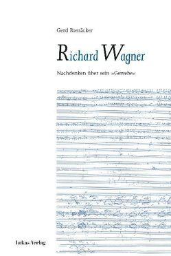 Richard Wagner von Rienäcker,  Gerd