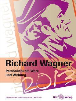 Richard Wagner. Persönlichkeit, Werk und Wirkung von Loos,  Helmut