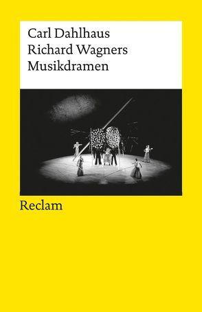 Richard Wagners Musikdramen von Dahlhaus,  Carl