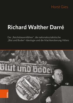 Richard Walther Darré von Gies,  Horst