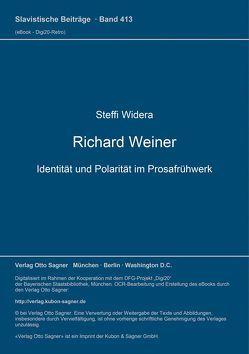 Richard Weiner. Identität und Polarität im Prosafrühwerk von Widera,  Steffi
