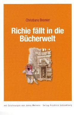 Richie fällt in die Bücherwelt von Bremer,  Christiane, Meiners,  Jenny