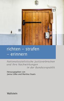 richten – strafen – erinnern von Lölke,  Janna, Staats,  Martina