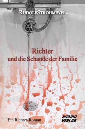 Richter und die Schande der Familie von Strohmeyer,  Rudolf