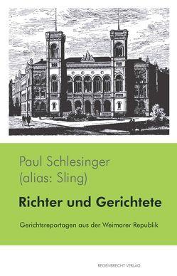 Richter und Gerichtete von Schlesinger,  Paul
