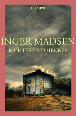 Richter und Henker von Madsen,  Inger, Pfeiffer,  Julia
