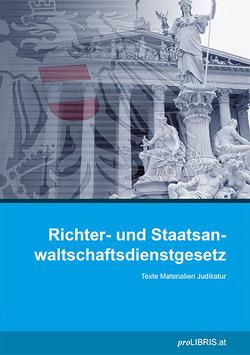 Richter- und Staatsanwaltschaftsdienstgesetz von proLIBRIS VerlagsgesmbH