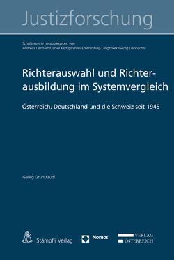 Richterauswahl und Richterausbildung im Systemvergleich von Grünstäudl,  Georg