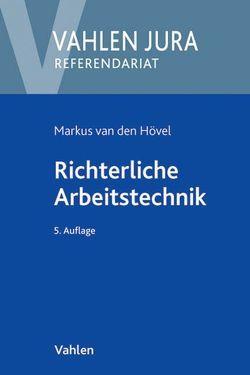 Richterliche Arbeitstechnik von Hövel,  Markus van den, Schneider,  Egon
