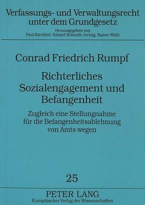 Richterliches Sozialengagement und Befangenheit von Rumpf,  Conrad