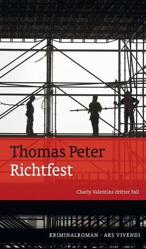 Richtfest von Peter,  Thomas