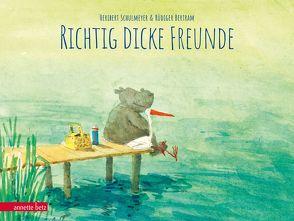 Richtig dicke Freunde von Bertram,  Rüdiger, Schulmeyer,  Heribert
