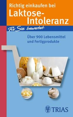 Richtig einkaufen bei Laktose-Intoleranz von Hofele,  Karin