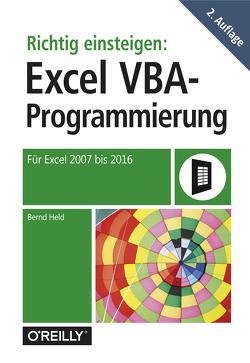 Richtig einsteigen: Excel VBA-Programmierung von Held,  Bernd