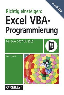 Richtig einsteigen: Excel-VBA-Programmierung von Held,  Bernd