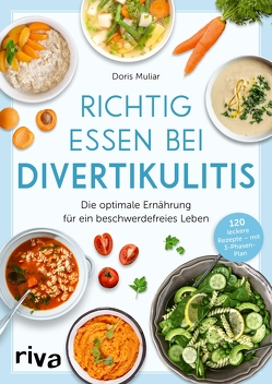 Richtig essen bei Divertikulitis von Muliar,  Doris