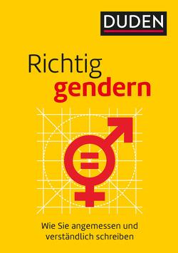Richtig gendern von Diewald,  Gabriele, Dudenredaktion, Steinhauer,  Anja
