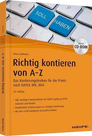 Richtig Kontieren von A-Z – inkl. Arbeitshilfen online und CD-ROM von Goldstein,  Elmar