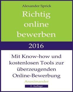 Richtig online bewerben 2016 von Sprick,  Alexander