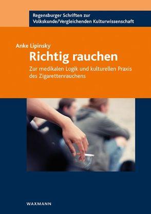 Richtig rauchen von Lipinsky,  Anke