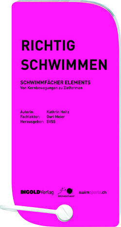 Richtig Schwimmen: Schwimmfächer Elements von Bromundt,  Corinne, Heitz,  Katharina, Kühne,  Leo
