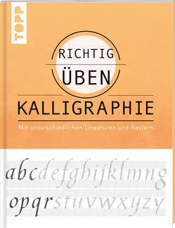 richtig üben Kalligraphie von Lux,  Andreas