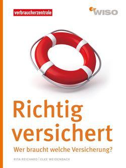 Richtig versichert von Reichard,  Rita, Weidenbach,  Elke