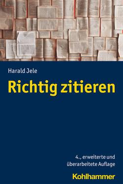 Richtig zitieren von Jele,  Harald