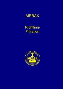 Richtlinie Filtration von Mitteleuropäische Brautechnische Analysenkommission MEBAK e.V.