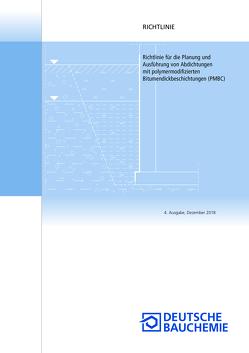 Richtlinie für die Planung und Ausführung von Abdichtungen mit polymermodifizierten Bitumendickbeschichtungen (PMBC)