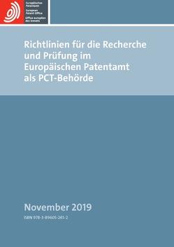 Richtlinien für die Recherche und Prüfung im Europäischen Patentamt als PCT-Behörde