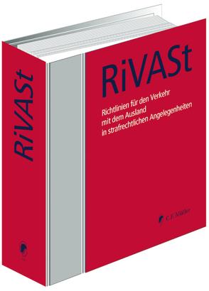 Richtlinien für den Verkehr mit dem Ausland in strafrechtlichen Angelegenheiten (RiVASt)