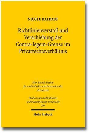 Richtlinienverstoß und Verschiebung der Contra-legem-Grenze im Privatrechtsverhältnis von Baldauf,  Nicole