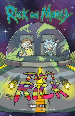 Rick and Morty von Cannon,  CJ, Ellerby,  Marc, Kronsbein,  Bernd, Starks,  Kyle