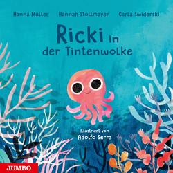 Ricki in der Tintenwolke von Müller,  Hanna, Serra,  Adolfo, Stollmeyer,  Hannah, Swiderski,  Carla