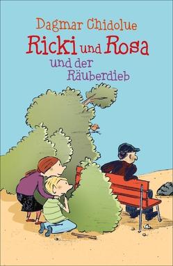 Ricki und Rosa und der Räuberdieb von Chidolue,  Dagmar, Göhlich,  Susanne