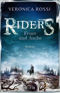 Riders – Feuer und Asche von Fritz,  Franca, Rossi,  Veronica