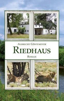Riedhaus von Göstemeyer,  Albrecht